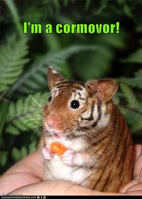I'm a cormovor!
