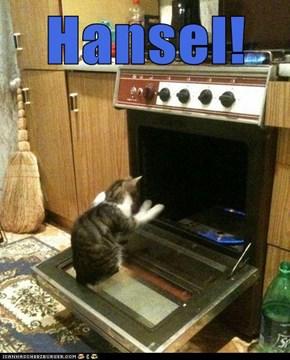Hansel!