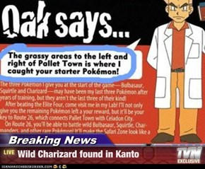 Breaking News - Wild Charizard found in Kanto