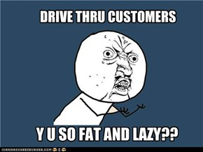 Drive thru customers