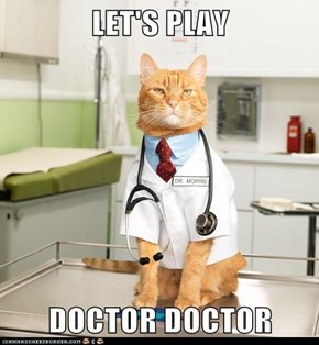 LET'S PLAY  DOCTOR DOCTOR