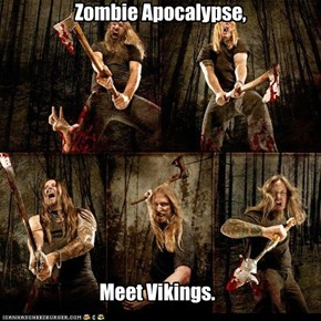 Vikings + Metal = No More Zombies (and awesome music).