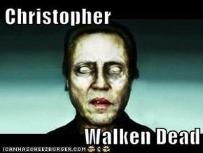 Christopher  Walken Dead