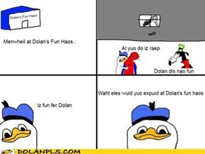 Dolan's Fun Haos