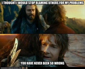 Thorin Blames You