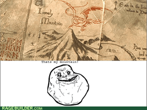Forever alone mountain!