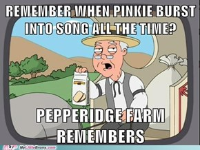 I Miss Pinkie's Songs
