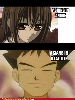 Realistic Asians...