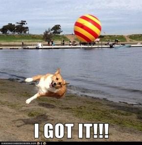 I GOT IT!!!