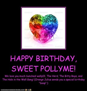 HAPPY BIRTHDAY, SWEET POLLYME!