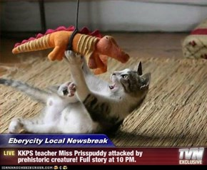 Eberycity Local Newsbreak - KKPS teacher Miss Prisspuddy attacked by prehistoric creature! Full story at 10 PM.