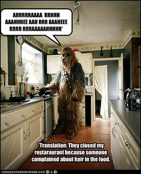 Fun (not really) Facts: Chewbacca was once a Celebrity Chef
