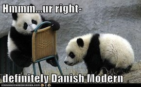 Hmmm...ur right-   definitely Danish Modern