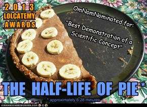 2013 LOCATEMY AWARDS - The Half-Life of Pie