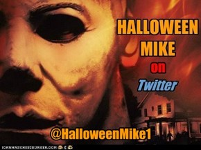 On Twitter @HalloweenMike1