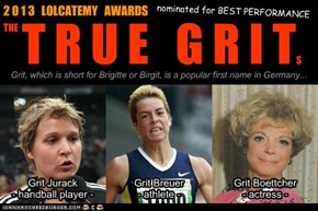 LOLCATEMY AWARDS - (the) TRUE GRIT (s)