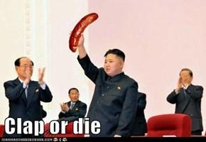Clap or die