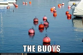 THE BUOYS