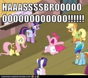 HAAASSSSBROOOOOOOOOOOOOOOOO!!!!!!