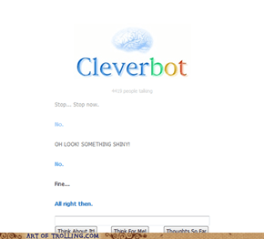 Cleverbot Stands His/her/it's ground.