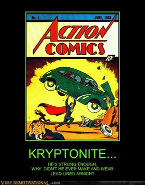 KRYPTONITE...