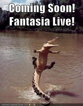 Coming Soon! Fantasia Live!