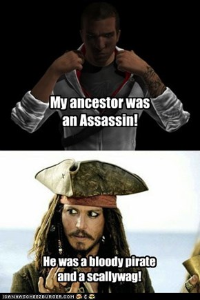 My ancestor was an Assassin!