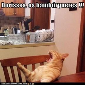 Dorissss, os hambúrgueres !!!