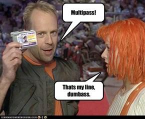 Korben Dallas multipass