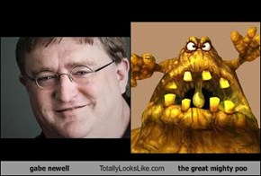 gabe newell Totally Looks Like the great mighty poo