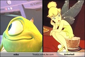 mike Totally Looks Like tinkerbell
