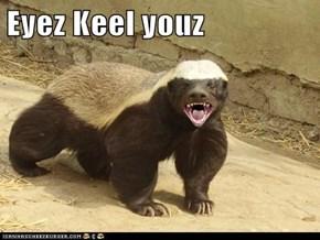 Eyez Keel youz