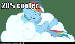 20% cooler.