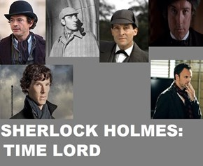 Sherlock Holmes is a Time Lord