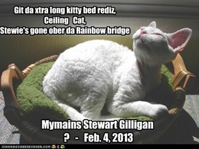 Mymains Stewart Gilligan  ?   -   Feb. 4, 2013