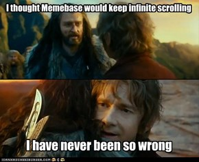 Infinite Scrolling! Come Back To Me!