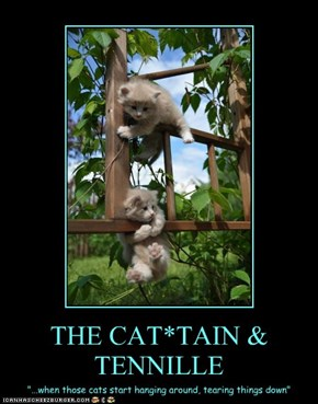 THE CAT*TAIN & TENNILLE