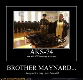 BROTHER MAYNARD...