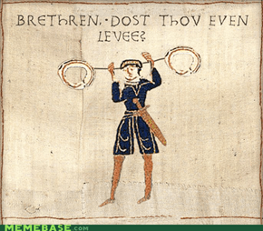 Brethren, dost thou even levee?