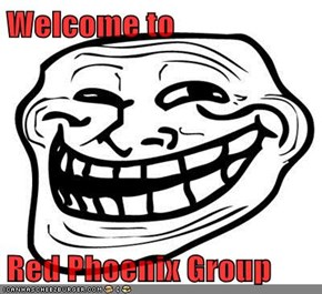 Welcome to   Red Phoenix Group