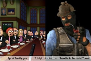 Ep. of family guy Totally Looks Like Trouble in Terrorist Town