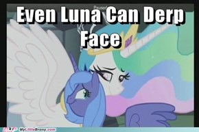 so many derpface