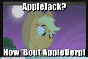 how bout applederp