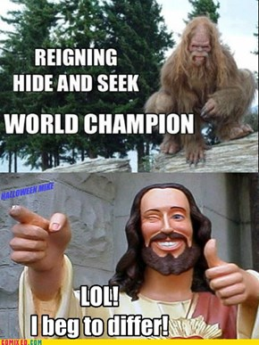 Jesus wins Hide and Seek!