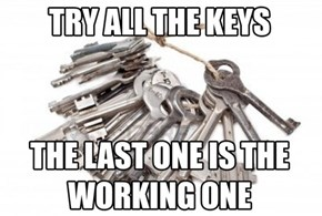 Why is It Never the First Key?
