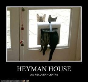 HEYMAN HOUSE