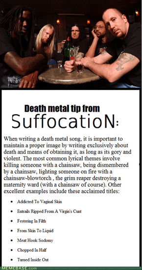 Death metal tip from Suffocation.