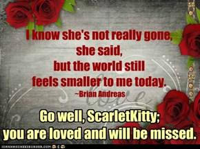 Go well, ScarletKitty.