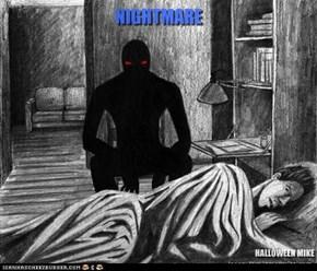 Nightmare...
