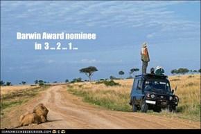 Darwin Award nominee in  3 ... 2 ... 1 ...